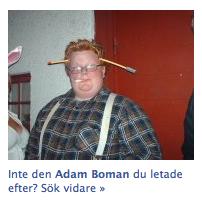 Inte den Adam Boman du letade efter?