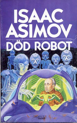 Död robot av Isaac Asimov, omslag av Staffan Göransson
