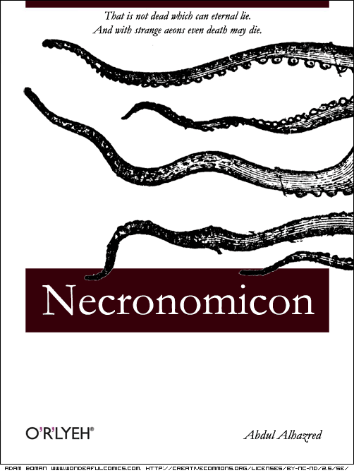 O'Reilly Necronomicon Abdul Alhazred O'r'lyeh Creative Commons