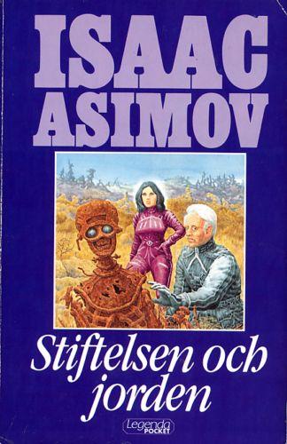 Stiftelsen och Jorden av Isaac Asimov, omslag av Staffan Göransson