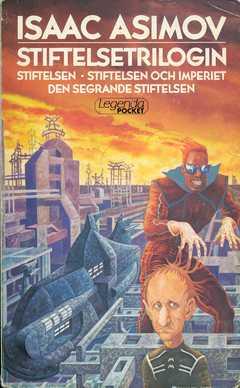 Stiftelsetrilogin av Isaac Asimov, omslag av Staffan Göransson